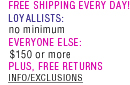Free Shipping Everyday for Loyallists